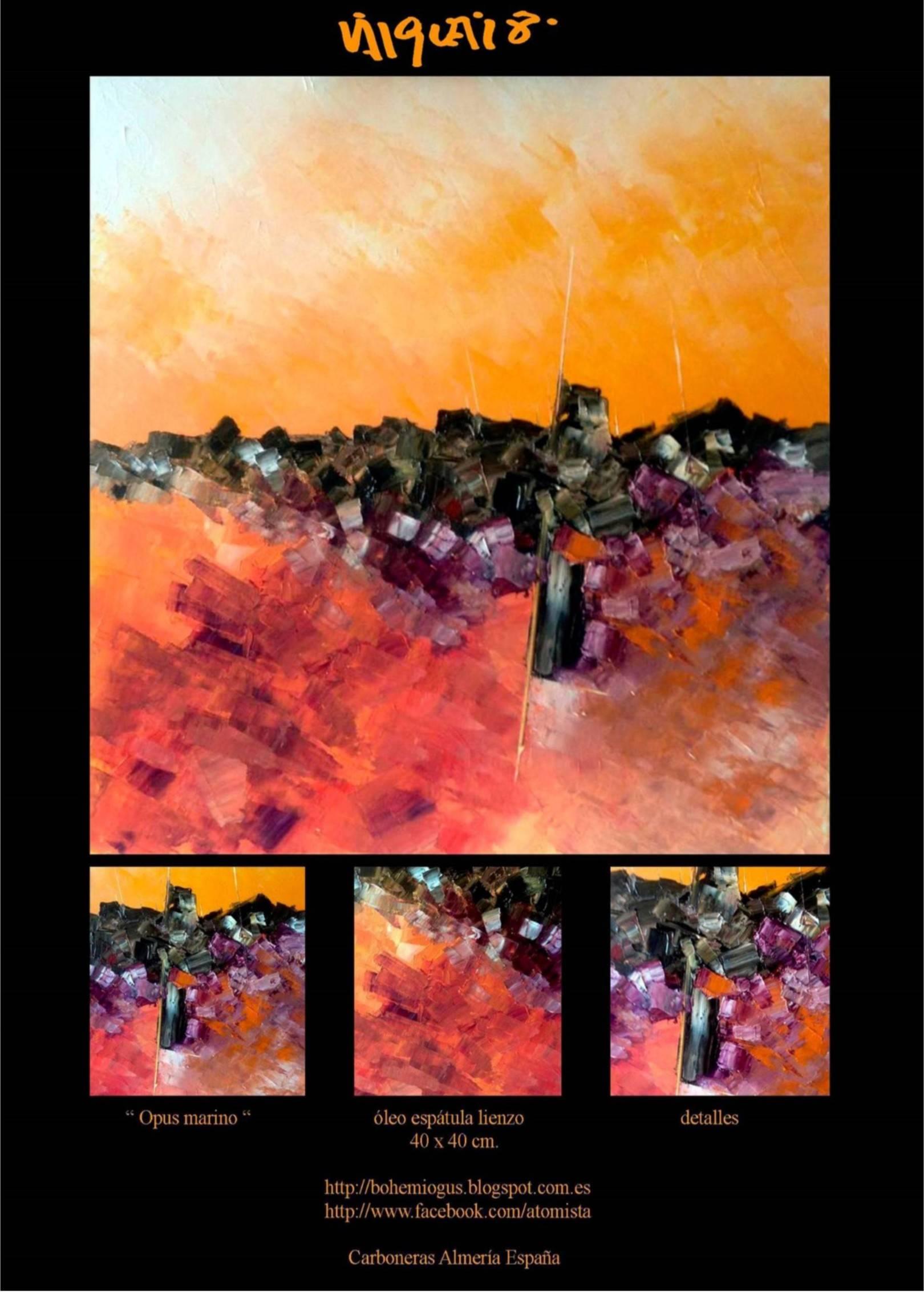 Opus marino. 2018 óleo espátula lienzo 40 x 40 cm. http://bohemiogus.blogspot.com