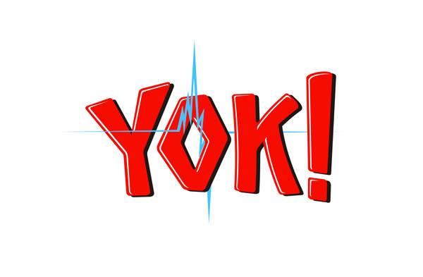 YOK!:)